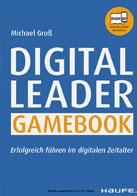 Digital Leader Gamebook - Erfolgreich führen im digitalen Zeitalter