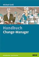 Change-Manager von Dr. Michael Groß